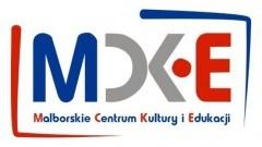 Malborskie Centrum Kultury i Edukacji zaprasza do współpracy przy organizacji imprez kulturalnych 2016