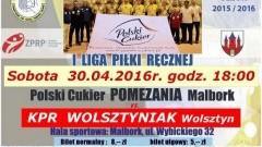 Panie i Panowie na jednym parkiecie. W sobotę dwa mecze piłki ręcznej w Malborku - 30.04.2016