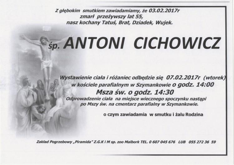Zmarł Antoni Cichowicz. żył 55 lat.