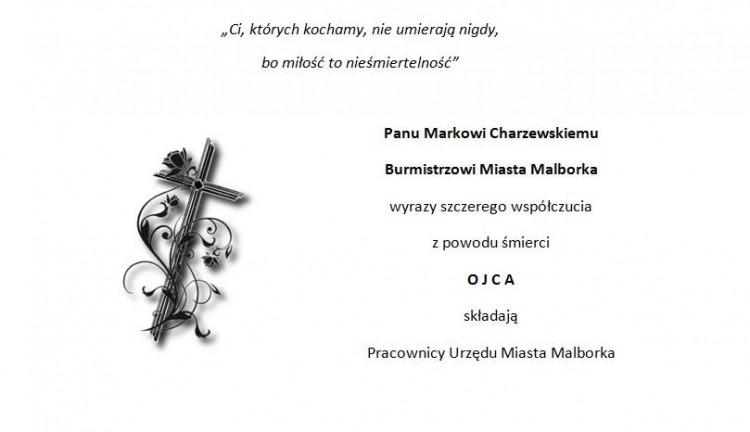 Łącząc się w smutku składamy kondolencje. Wyrazy szczerego współczucia i słowa wsparcia dla Pana Marka Charzewskiego z powodu śmierci OJCA