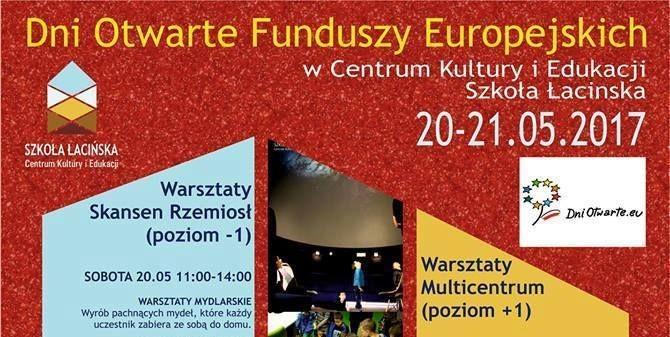 Malbork. Zapraszamy na Dni Otwarte Funduszy Europejskich w Centrum Kultury i Edukacji Szkoła Łacińska. 20-21.05.2017