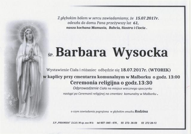 Zmarła Barbara Wysocka. Żyła 61 lat.