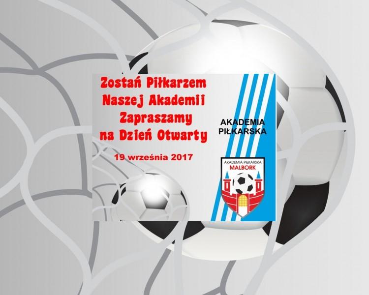 Malbork : Chcesz zostać piłkarzem? Weź udział w bezpłatnym treningu! Przyjdź na Dzień Otwarty Akademii Piłkarskiej! - 19.09.2017