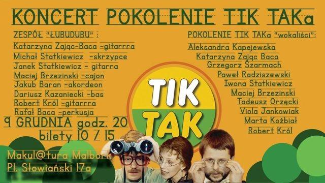 Zapraszamy na koncert Pokolenie TIK-TAKa w malborskiej Przestrzeni Aktywności Twórczej Makul@tura! - 09.12.2017
