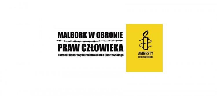 """Zapraszamy do udziału w akcji """"Malbork w Obronie Praw Człowieka"""