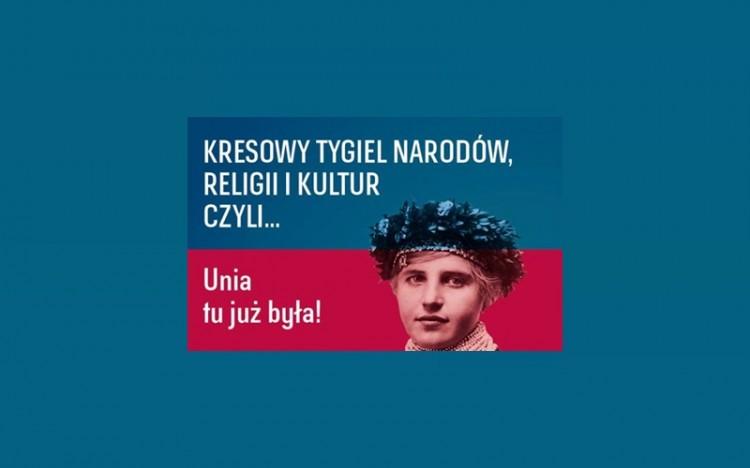 """Zaprasza na prezentację Tomasza Kuby Kozłowskiego """"Kresowy tygiel narodów, religii i kultur czyli Unia tu już była!"""