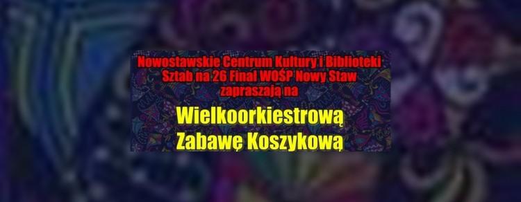Wspaniała wielkoorkiestrowa zabawa koszykowa w Nowym Stawie! - 13.01.2018
