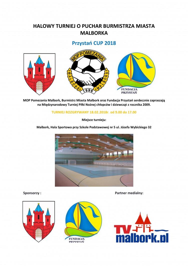Zapraszamy na Halowy Turniej o Puchar Burmistrza Miasta Malbork ,,Przystań Cup 2018'' - 18.02.2018