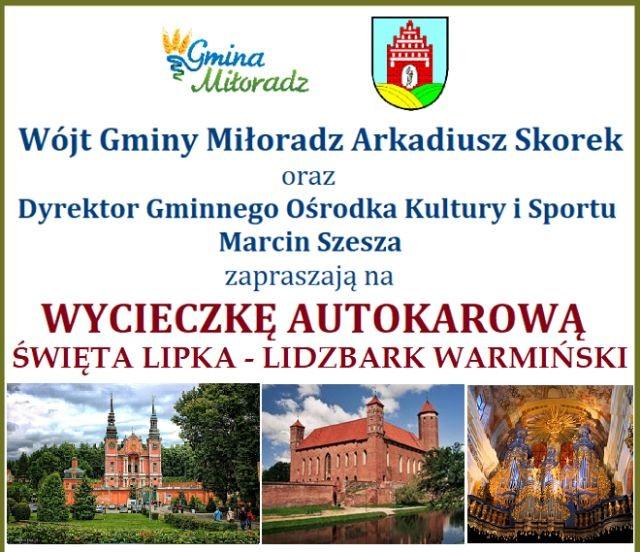 Gmina Miłoradz : Wolne miejsca na wyjazd do Świętej Lipki i Lidzbarka Warmińskiego