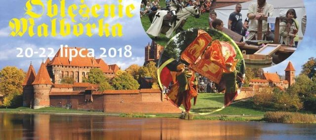 Oblężenie Malborka 2018: Zobacz szczegółowy program jednej z największych imprez historycznych w Polsce!