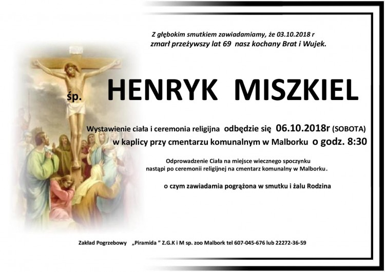 Zmarł Henryk Miszkiel. Żył 69 lat.