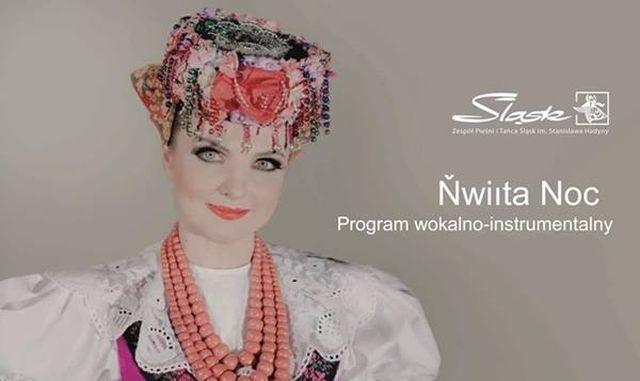 Święta Noc - Zespół Pieśni i Tańca Śląsk w Malborku