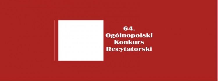 63. Ogólnopolski Konkurs Recytatorski. Eliminacje Powiatowe w Malborku.
