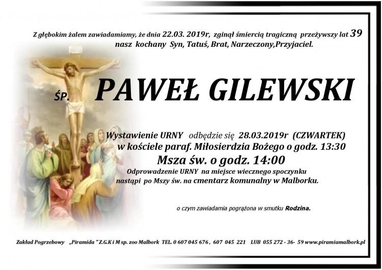 Zmarł Paweł Gilewski. Żył 39 lat.
