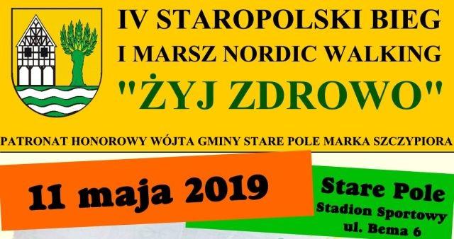 """""""Żyj Zdrowo"""" Staropolski Bieg i Marsz Nordic Walking"""