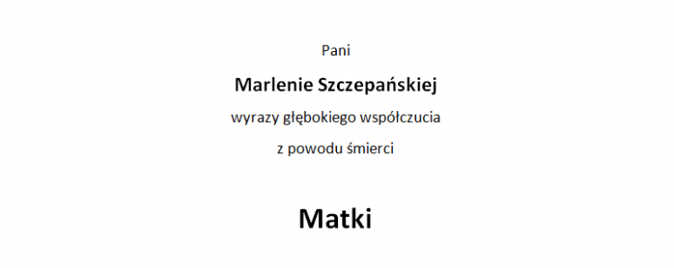 Zarząd Powiatu Malborskiego oraz Pracownicy Starostwa Powiatowego w Malborku składają kondolencje.
