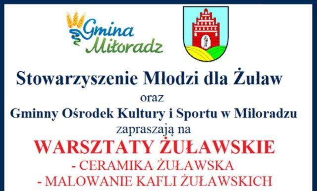Warsztaty Żuławskie w w świetlicy wiejskiej GOKiS w Miłoradzu