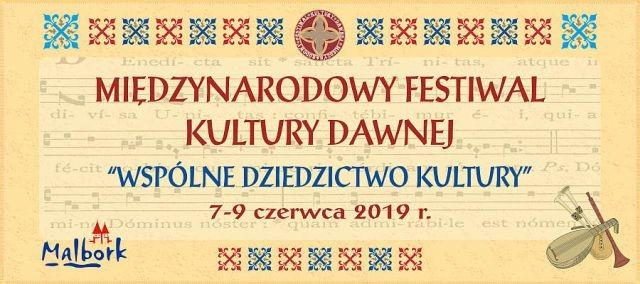 Międzynarodowy Festiwal Kultury Dawnej w Malborku