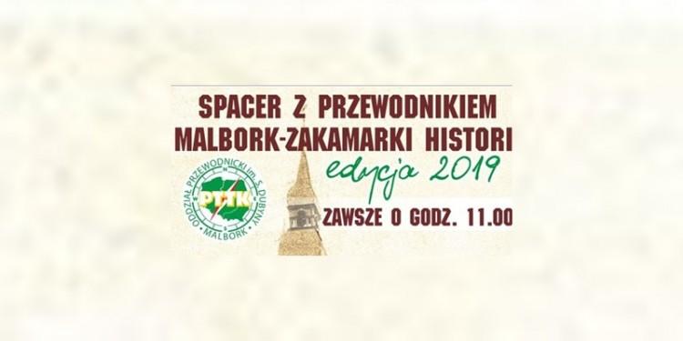 """""""Malbork - zakamarki historii"""", czyli cykl spacerów z przewodnikiem."""