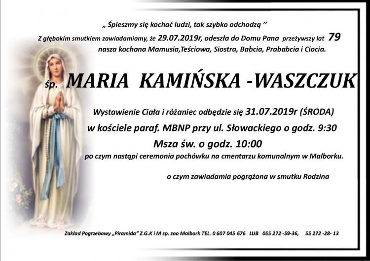 Zmarła Maria Kamińska - Waszczuk. Żyła 79 lat.