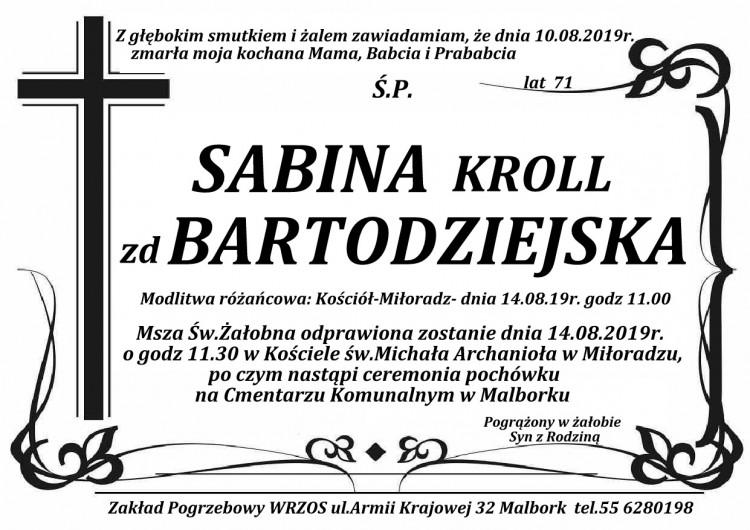 Zmarła Sabina Kroll. Żyła 71 lat.