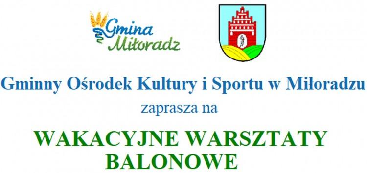 Wakacyjne warsztaty balonowe w Miłoradzu.