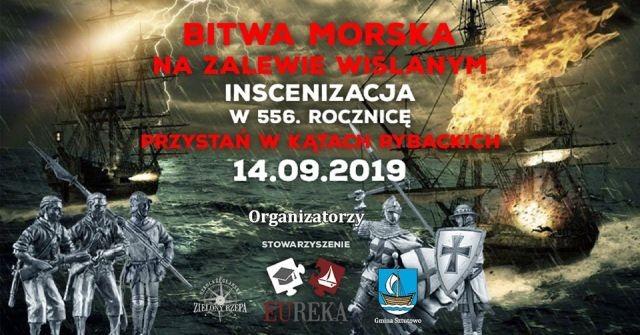 Kąty Rybackie: Inscenizacja w 556.rocznicę Bitwy Morskiej na Zalewie Wiślanym.