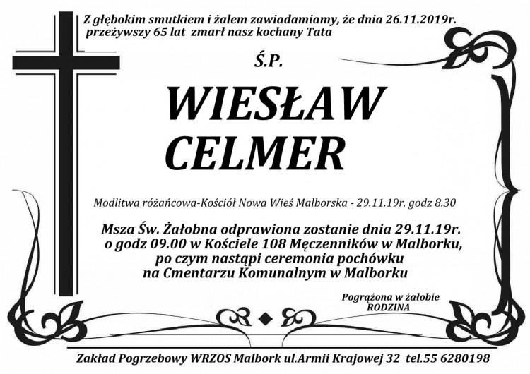 Zmarł Wiesław Celmer. Żył 65 lat.