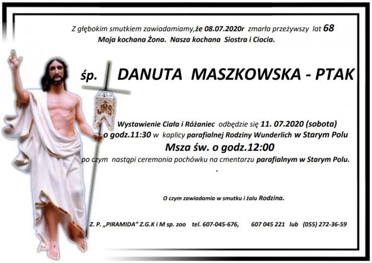 Zmarła Danuta Maszkowska - Ptak. Żyła 68 lat.
