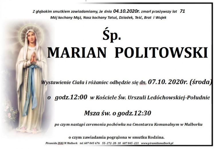 Zmarł Marian Politowski. Żył 71 lat.