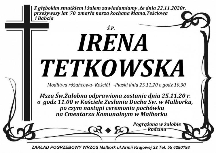 Zmarła Irena Tetkowska. Żyła 70 lat.