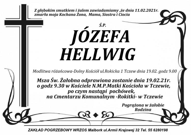 Zmarła Józefa Hellwig.
