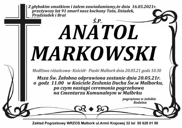 Zmarł Anatol Markowski. Żył 91 lat.