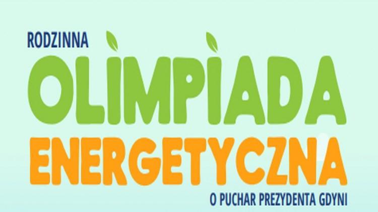 Malbork. Ruszyły zapisy na II edycję Rodzinnej Olimpiady Energetycznej o Puchar Prezydenta Gdyni.