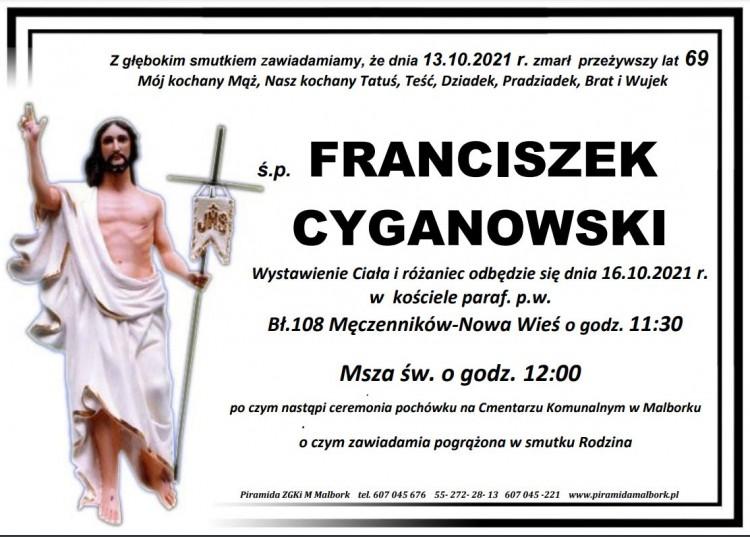 Zmarł Franciszek Cyganowski. Żył 69 lat.