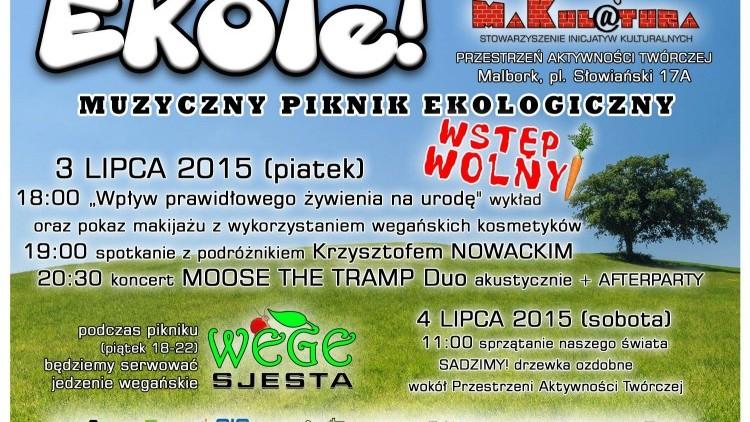 EKOle! - Muzyczny Piknik Ekologiczny 3-4 lipca 2015. Stowarzyszenie Inicjatyw…