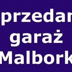 Sprzedam garaż w bloku mieszkalnym przy ul. M. Konopnickiej 62 w Malborku